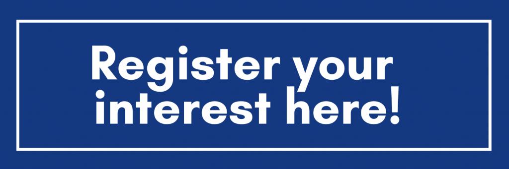 Register your interest here